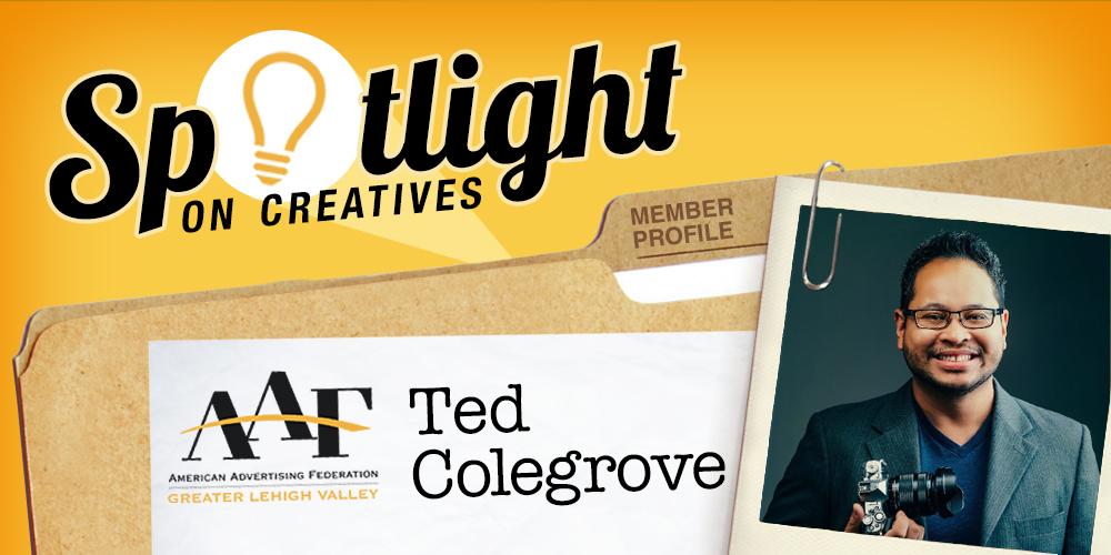 Spotlight on Ted Colegrove