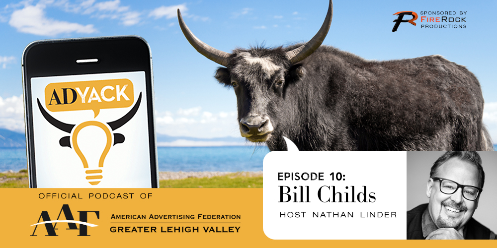ADYACK Episode 10: Bill Childs